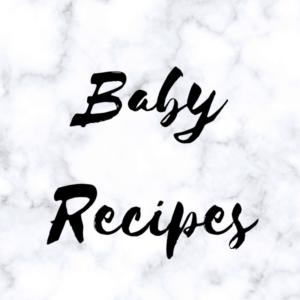 Baby Recipes