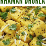 A Surti Khaman recipe created by recipe developer The Curry Mommy