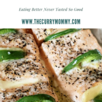 A Baked Salmon recipe created by recipe developer The Curry Mommy