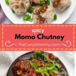 Spicy Momo Chutney Pinterest Pin with two images of vegan momo and chutney