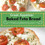 pinterest pin for baked feta bread with two pictures of french bread, tomatoes, and feta cheese